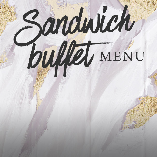 Sandwich buffet menu at The George